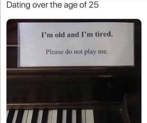 dating, funny, and tired image