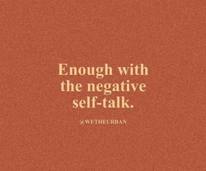 quotes, motivational quotes, and negative self-talk image