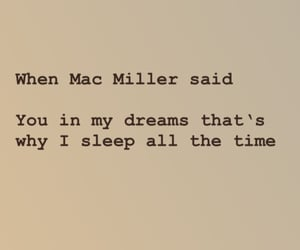 dreams, you, and macmiller image