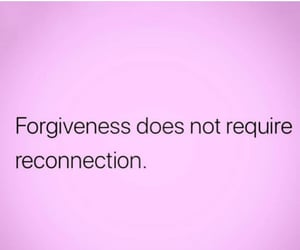 forgiveness, not, and does image