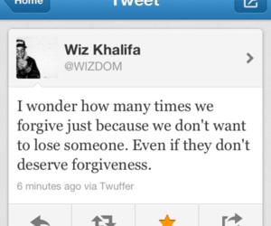 quotes, wiz khalifa, and forgive image