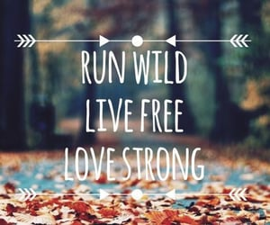 free, strong, and wild image