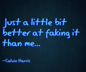 calvin harris, Lyrics, and quotes image