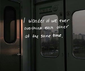 quote, train, and overthink image