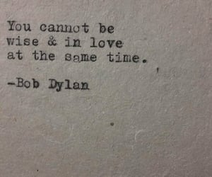 bob dylan, true, and love image