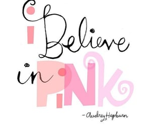 audrey hepburn, believe, and pink image