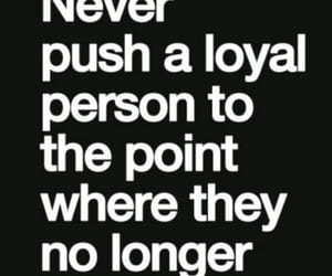love quotes, loyalty quotes, and true love quotes image