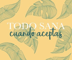 positivo, sanar, and frases image