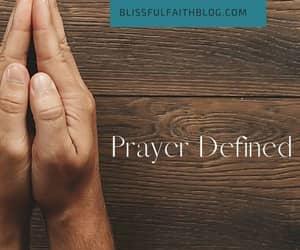 faith, prayer, and blissful faith image