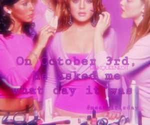 pink, october 3rd, and meangirlsday image