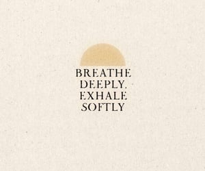 breathe, mental health, and quotes image