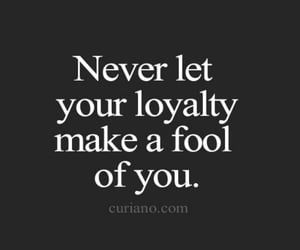 loyalty, black quotes, and loyalty quotes image