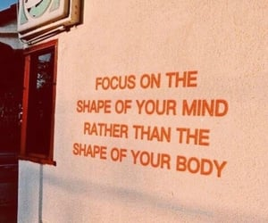 quotes, mind, and body image