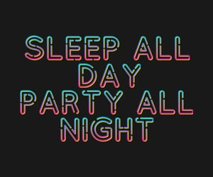 party hard, fun quotes, and clubbing image