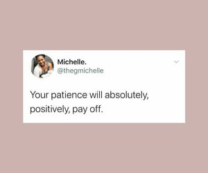 patience, quotes, and tweets image