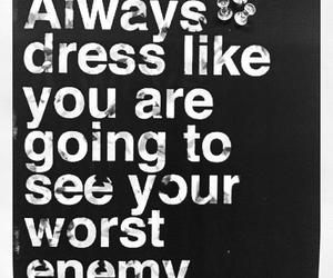 dress, quote, and enemy image