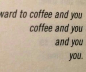 coffee, quote, and text image