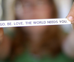 love, world, and quote image