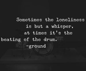 lonliness, quotes, and whisper image