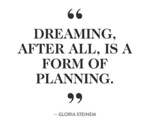 adventure, Dream, and quote image