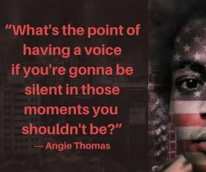 speak up, be bold, and angie thomas image
