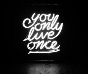 yolo, live, and quotes image