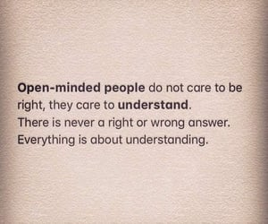 quote, open minded, and understand image