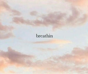 wallpaper, breathin, and lockscreen image