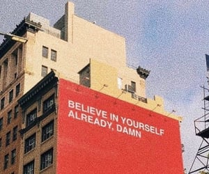 believe, inspo, and motivation image