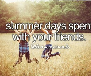 summer, friends, and life image