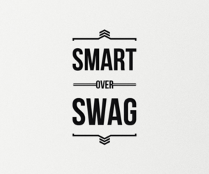 swag, smart, and quote image