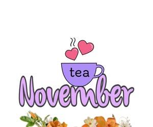 hello, new month, and tea image