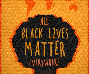 girl, quotes, and black lives matter image