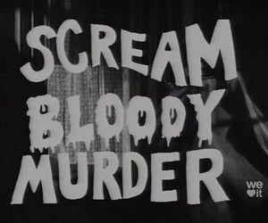 scream, bloody, and murder image