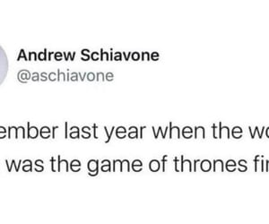 game of thrones, remember last year, and the worst thing in 2020 image