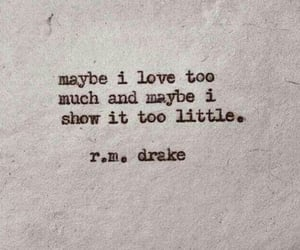 quotes, love, and r.m. drake image