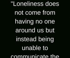 communication, loneliness, and quotes image