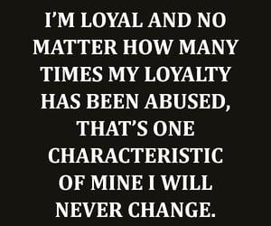 change, loyalty, and no matter image