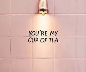 pink, tea, and quotes image