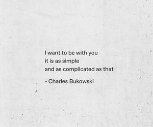 charles bukowski, complicated, and crush image