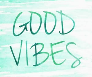 chill, happy, and good vibes image