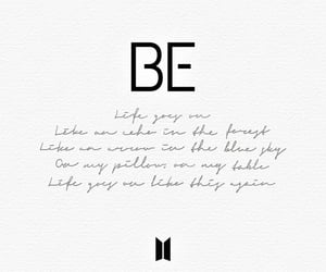 be, life goes on, and bts image
