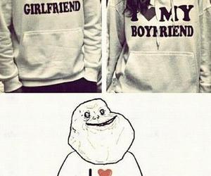 forever alone, boyfriend, and girlfriend image