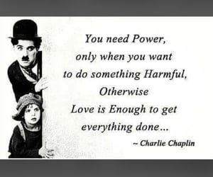 charlie chaplin, everything, and power image