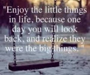 enjoy, life, and little things image
