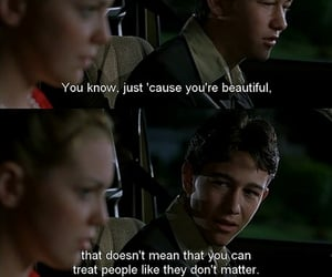 From the movie: 10 things i hate about you.