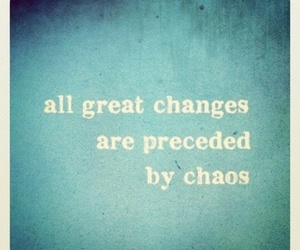 quotes, change, and chaos image