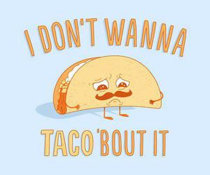 tacos, funny, and sad image