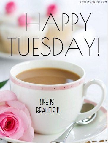 cup of coffee, greetings, and tuesday image