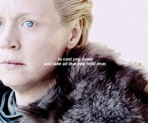a song of ice and fire, gwendoline christie, and quote words text image